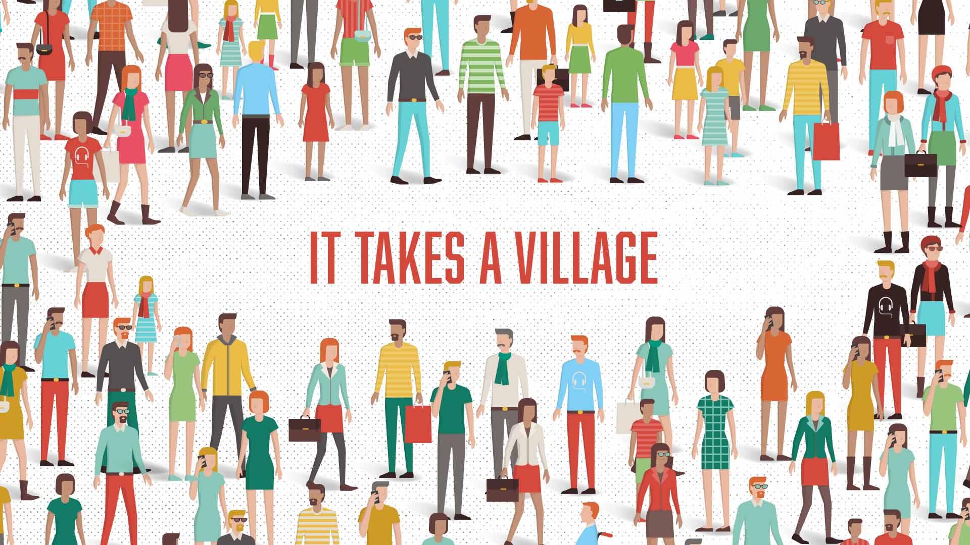 It Takes A Village — Plum Creek Church
